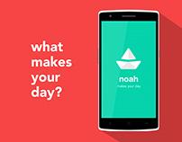 Noah : Your Feel-Good App