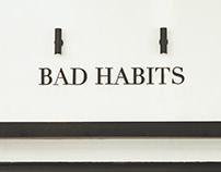 Bad Habits - Producción