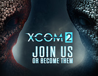 XCOM2 - Digital Advertising Campaign