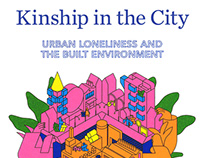 Kinship in the City Urban Loneliness