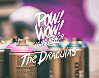 POW WOW Long Beach// The Draculas