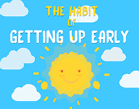 The habit of GETTING UP EARLY