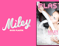 MILEY goes Plastik