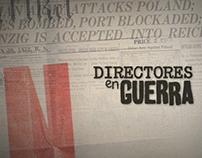 """""""Directores en Guerra"""" TCM. Cabecera y créditos"""