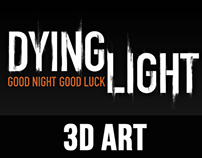 Dying Light 3D Art
