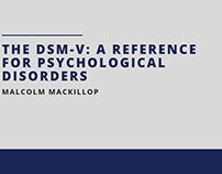 The DSM-V: A Reference For Psychological Disorders