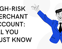 High-risk Merchant account : All You Must know