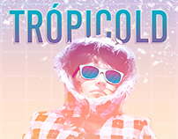 Trópicold - Cartel