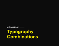 UI Challenge - Typography Combinations