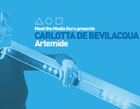 Meet the Media Guru - Artemide