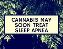 Cannabis May Soon Treat Sleep Apnea