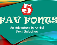 Five Favorite Fonts