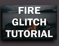 Fire Glitch Tutorial