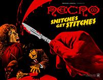 "Necro ""Snitches Get Stitches"""