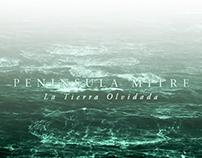 Gauchos del Mar. PENINSULA MITRE, La Tierra Olvidada.