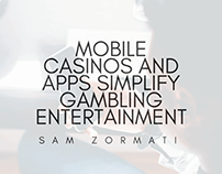 Mobile Casinos And Apps Simplify Gambling Entertainment