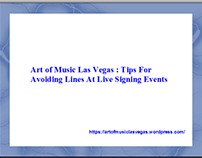 Art of Music Las Vegas: Tips For Avoiding Lines At Live
