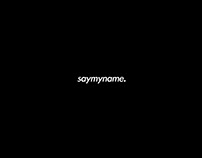 saymyname. | Showreel 2018