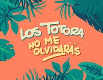 """Videoclip """"No me olvidarás"""" - Los Totora"""