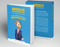 Marka Kahramanları | Kitap Kapağı Tasarımı