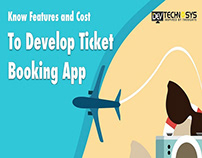Know Features and Cost to Develop Ticket Booking App