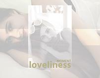 LOVELINESS MOMENT