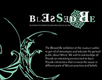 Blessed Be: Interactive Exhibition