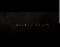 Guns and roses Opening sequence
