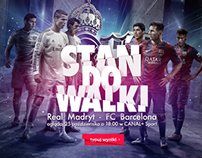 "DIGITAL, nc+, El Clasico ""STAND FOR A BATTLE"""
