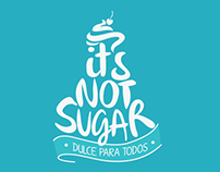 It's not sugar: brand image design