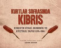 Kurtlar Sofrasında Kıbrıs - Book Cover Design