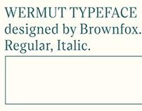 Wermut typeface