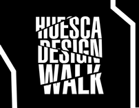 Huesca Design Walk Project