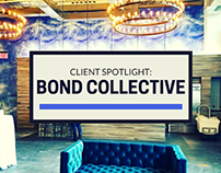 Client Spotlight: Bond Collective