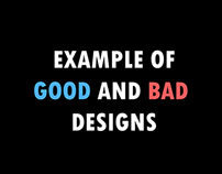 Example of Good and Bad Design