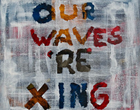 OUR WAVES ARE CROSSING /painting