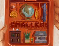 SMALLER!