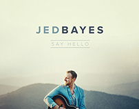 Jed Bayes - Say Hello