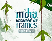 INDIA WEAVED IN FRAMES Poster Campign   2nd Edition