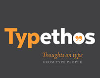 Typethos: Thoughts on Type from Type People