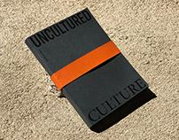 Uncultured Culture - Editorial