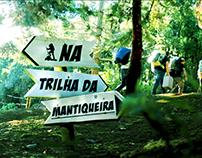 NA TRILHA DA MANTIQUEIRA