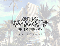 Why Do Investors Opt-In for Hospitality REIT Risk?