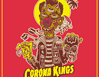 CORONA KINGS - DEATH RIDES A CRAZY HORSE
