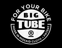 Big Tube®