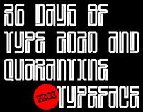 36 Days of type 2020 + Quarantine free typeface