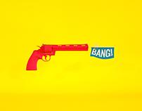 Bang! // EXPERIMENT