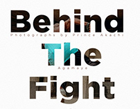 Behind The Fight