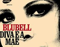 Blubell . Turnê Diva é a Mãe