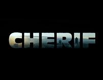 """CHERIF"" - MAIN TITLE"